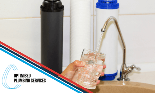 water-filters-everything-you-need-to-know-optimised-plumbing-services